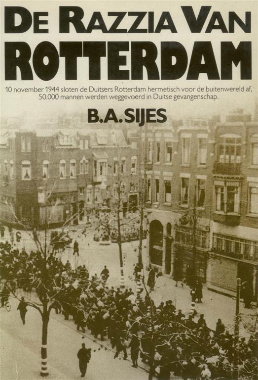 B.A. Sijes. De razzia van Rotterdam.